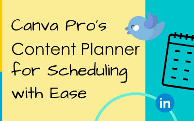 Canva Pro's Content Planner for Scheduling with Ease