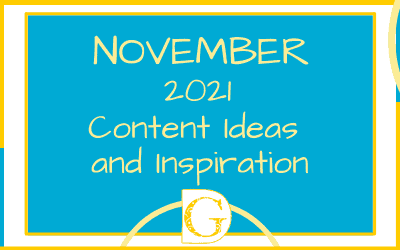 November 2021 Content Ideas and Inspiration